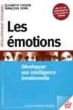 Elisabeth Couzon et Françoise Dorn - Les émotions - Développer son intelligence émotionnelle.