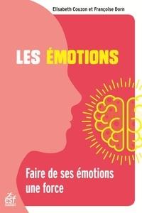 Epub ebooks à téléchargement gratuit Les émotions  - Faire de ses émotions une force