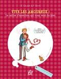 Elisabeth Couzon et Françoise Dorn - Vive les amoureux ! - Le cahier d'exercices qui vous veut du bien.
