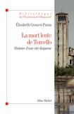 Elisabeth Crouzet-Pavan - La mort lente de Torcello - Histoire d'une cité disparue.