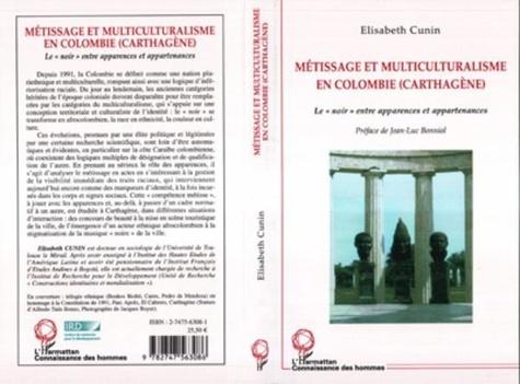 Elisabeth Cunin - Métissage et multiculturalisme en Colombie (Carthagène) : le noir entre apparences et appartenances.