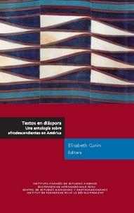 Elisabeth Cunin - Textos en diáspora. Una antología sobre afrodescendientes en América.