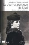 Elisabeth d'Autriche - Le Journal poétique de Sissi.