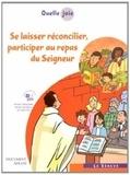 Elisabeth Daoulas et Hubert Devillard - Se laisser réconcilier, participer au repas du Seigneur - Document adulte.