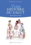 Elisabeth Dardinier et Gérald de Servigny - Petite histoire du Salut - Histoire Sainte pour enfants.