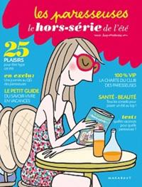 Elisabeth Darets et Hélène Gédouin - Les paresseuses : le hors-série de l'été.