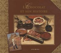 Elisabeth de Contenson - Le chocolat et son histoire - L'histoire du chocolat.