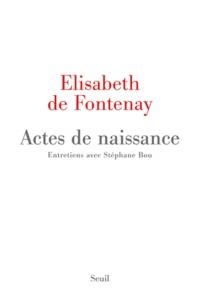 Elisabeth de Fontenay - Actes de naissance.