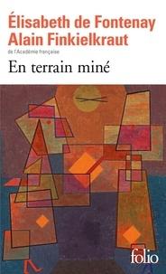 En terrain miné - Elisabeth de Fontenay |