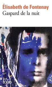 Pdf e books télécharger Gaspard de la nuit  - Autobiographie de mon frère par Elisabeth de Fontenay in French 9782072845574