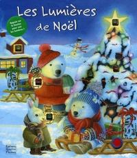 Elisabeth de Galbert et France Brassard - Les lumières de Noël.