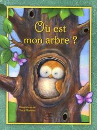 Elisabeth de Galbert et Trace Moroney - Où est mon arbre ?.