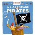 Elisabeth de Lambilly et Rémi Saillard - A l'abordage les pirates.