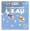Elisabeth de Lambilly et Rémi Saillard - A la découverte de l'eau !.