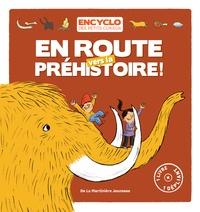 Elisabeth de Lambilly et Rémi Saillard - En route vers la préhistoire !.
