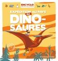 Elisabeth de Lambilly et Rémi Saillard - Expédition au pays des dinosaures.