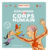 Elisabeth de Lambilly et Rémi Saillard - Explorons le corps humain !.