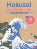 Elisabeth de Lambilly et Céline Perez - Hokusai en s'amusant.