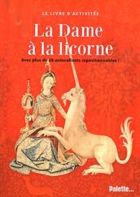 Elisabeth de Lambilly - La Dame à la licorne.