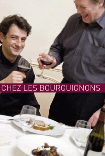 Elisabeth de Meurville - A table... chez les bourguignons - Ou comment être gourmand au pays des grands crus.