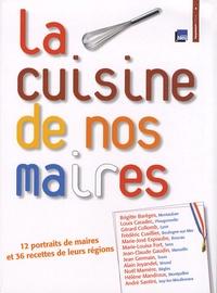 Elisabeth de Meurville et Bettina Soulez - La cuisine de nos maires.