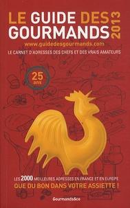 Elisabeth de Meurville - Le guide des gourmands 2013 - Le carnet d'adresses des chefs et des vrais amateurs.