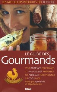 Elisabeth de Meurville - Le guide des gourmands - Les meilleurs produits du terroir 1 550 adresses, édition 2007.