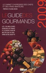 Elisabeth de Meurville - Le guide des gourmands.
