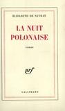 Elisabeth de Neyrat - La nuit polonaise.