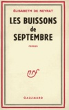 Elisabeth de Neyrat - Les buissons de Septembre.