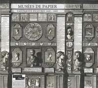 Elisabeth Décultot - Musées de papier - L'antiquité en livres 1600-1800.