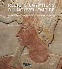 Elisabeth Delange - Reliefs égyptiens du Nouvel Empire.