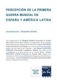Elisabeth Delrue - Percepción de la primera guerra mundial en España y en América latina.