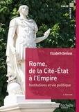 Elisabeth Deniaux et Michel Balard - Rome, de la cité État à l'Empire.