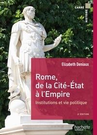 Elisabeth Deniaux - Rome, de la cité État à l'Empire.