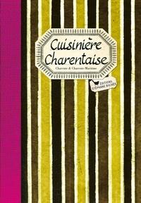 Elisabeth Denis - Cuisinière charentaise - Les meilleures recettes de Charente et Charente-Maritime.