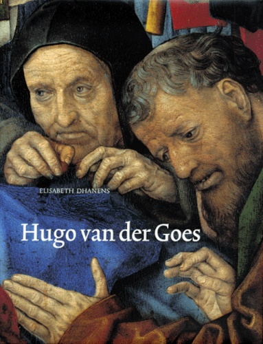 Elisabeth Dhanens - Hugo van der Goes.