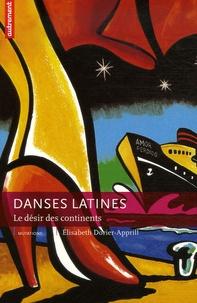 Elisabeth Dorier-Apprill - Danses latines - Le désir des continents.