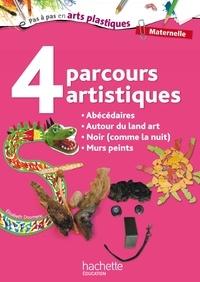 Elisabeth Doumenc - 4 parcours artistiques Maternelle - Abécédaires, Autour du Land Art, Noir (comme la nuit), Murs peints.