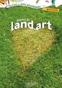 Elisabeth Doumenc - Autour du land art - Maternelle.