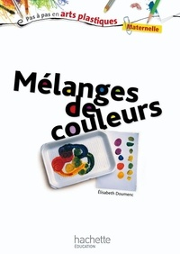 Mélange de couleurs- Maternelle - Elisabeth Doumenc   Showmesound.org