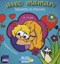 Elisabeth Du Baret - Avec maman - Fabulettes et chansons 3-5 ans. 1 CD audio
