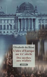 Histoiresdenlire.be L'Idée d'Europe au XXe siècle - Des mythes aux réalités Image