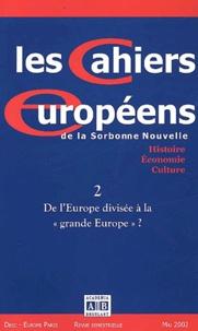 Les Cahiers européens de la Sorbonne Nouvelle N° 2 Mai 2002 : De lEurope divisée à la grande Europe ?.pdf