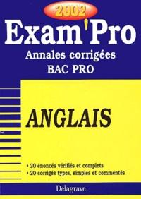Anglais Bac Pro. Annales corrigées 2002 - Elisabeth Dubois   Showmesound.org