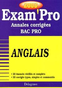 Anglais Bac pro. Annales corrigées 2003 - Elisabeth Dubois |