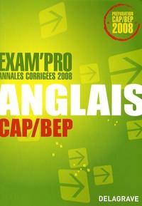Elisabeth Dubois - Anglais CAP/BEP - Annales corrigées 2008.