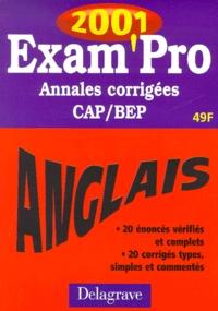 Anglais CAP/BEP. Annales corrigées 2001 - Elisabeth Dubois | Showmesound.org