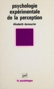 Elisabeth Dumaurier - Psychologie expérimentale de la perception.