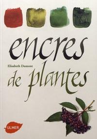 Encres de plantes - Elisabeth Dumont |